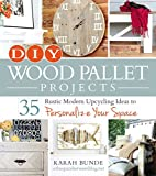 DIY Wood Pallet Projects: 35 Rustic Modern Upcycling Ideas